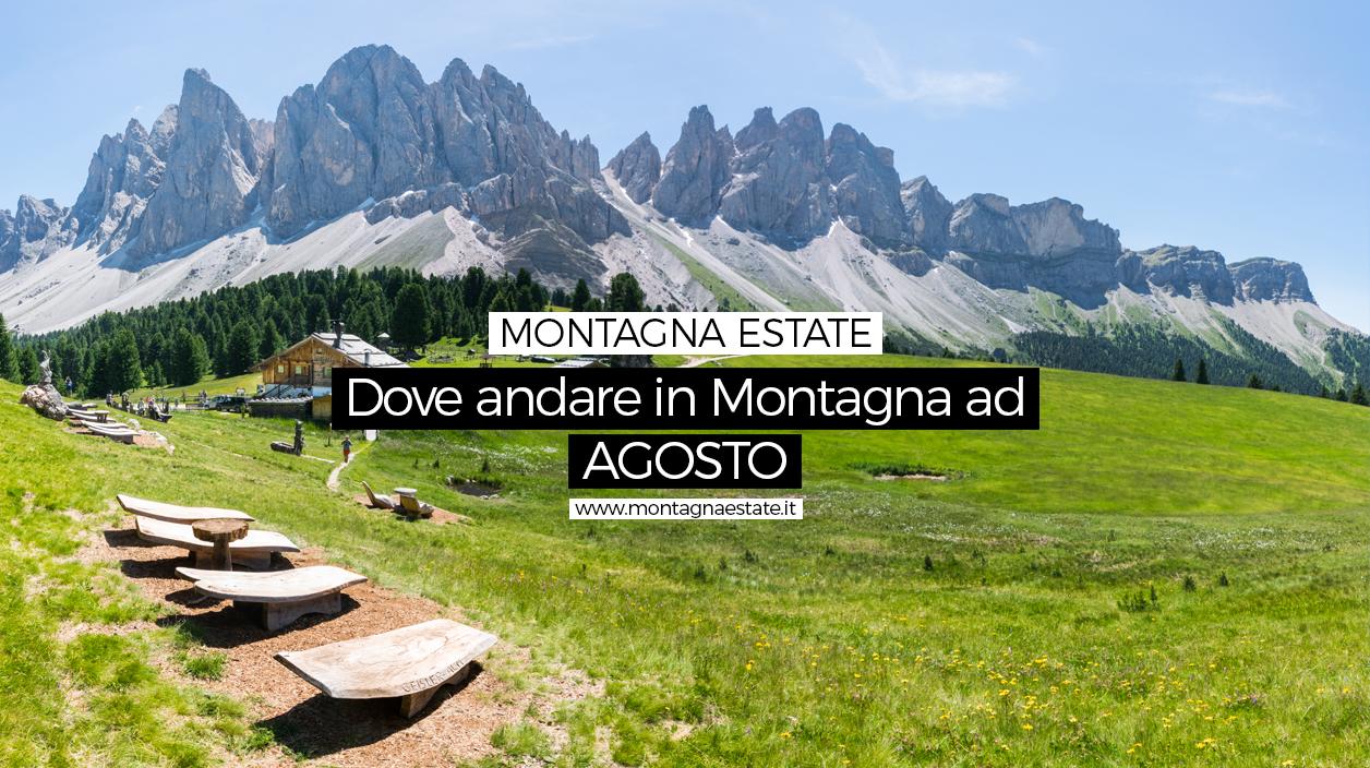 I migliori posti dove andare in montagna ad Agosto