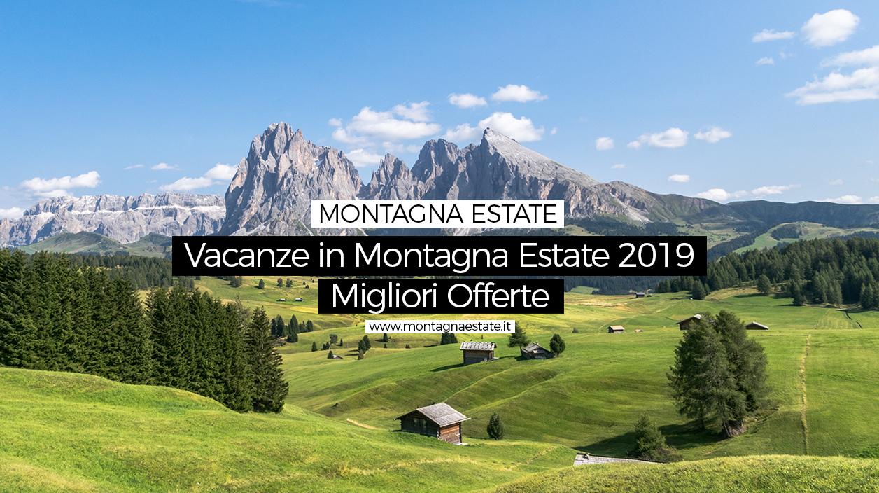 Offerte Vacanza Montagna in Estate | Pacchetti e proposte ...