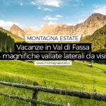 4 fantastiche vallate minori della Val di Fassa da visitare assolutamente
